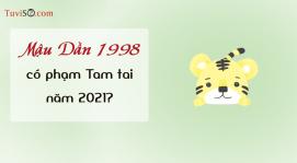 Sinh năm 1998 năm 2021 có phạm Tam tai không? Tiêu xài hoang phí